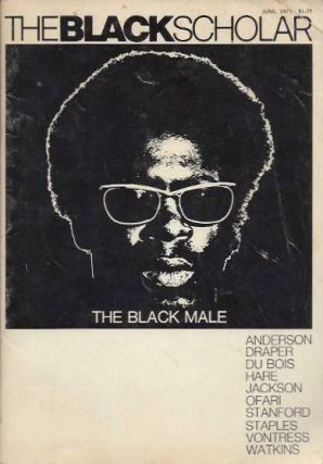 THE BLACK SCHOLAR, VOLUME 2, NUMBER 10; The Black Male. Robert Chrisman.
