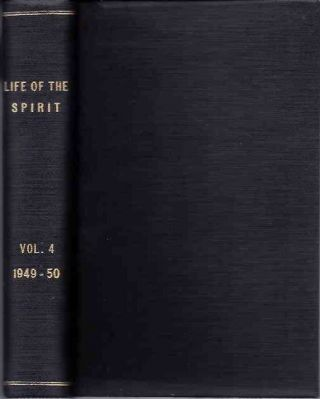 LIFE OF THE SPIRIT: VOL. IV, NUMBERS 37 TO 48; A Blackfriars Review. The English Dominicans.