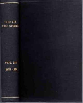 LIFE OF THE SPIRIT: VOL. III, NUMBERS 25 TO 36; A Blackfriars Review. The English Dominicans.