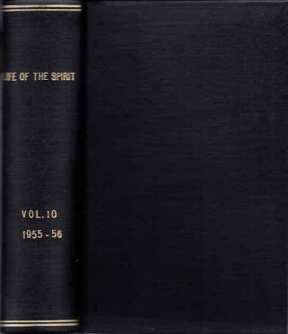 LIFE OF THE SPIRIT: VOL. X / XI, NUMBERS 109 TO 121; A Blackfriars Review. The English Dominicans.