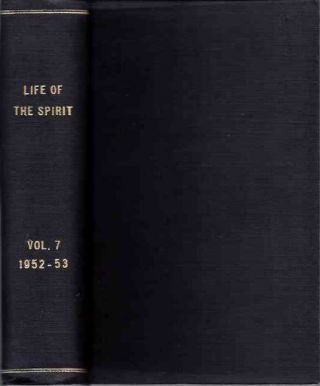 LIFE OF THE SPIRIT: VOL. VII, NUMBERS 93 TO 84; A Blackfriars Review. The English Dominicans.
