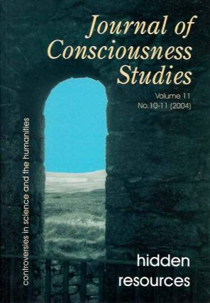 JOURNAL OF CONSCIOUSNESS STUDIES, VOLUME 11, NO. 10-11; Hidden Resources. Joseph A. Goguen.