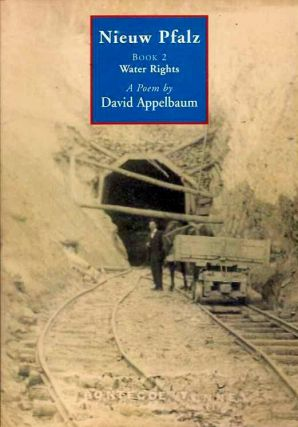 NIEUW PFALZ:; Book 2 - Water Rights. David Appelbaum.