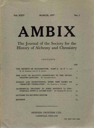 AMBIX, VOL. XXIV; The Journal of the Society for the Study of Alchemy and Early Chemistry. S....