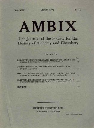 AMBIX, VOL. XXV; The Journal of the Society for the Study of Alchemy and Early Chemistry
