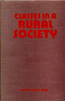 CLASSES IN RURAL SOCIETY; A Sociological Study of Some Bengal Villages. Pradip Kumar Bose
