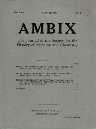 AMBIX, VOL. XXX; The Journal of the Society for the Study of Alchemy and Early Chemistry. Alan J....