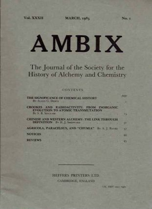 AMBIX, VOL. XXXII; The Journal of the Society for the Study of Alchemy and Early Chemistry. Allen...