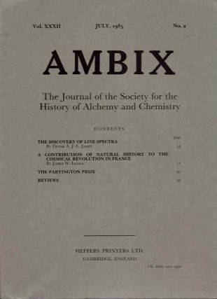 AMBIX, VOL. XXXII; The Journal of the Society for the Study of Alchemy and Early Chemistry