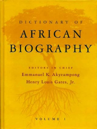 DICTIONARY OF AFRICAN BIOGRAPHY; Six volumes