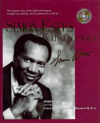 SIMON ESTES: IN HIS OWN VOICE; An Autobiography. Simon Estes, Mary L. Swanson.