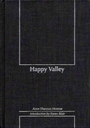 HAPPY VALLEY. Anne Shannon Monroe.