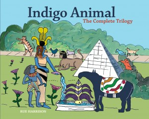 INDIGO ANIMAL; The Complete Trilogy. Rue Harrison.