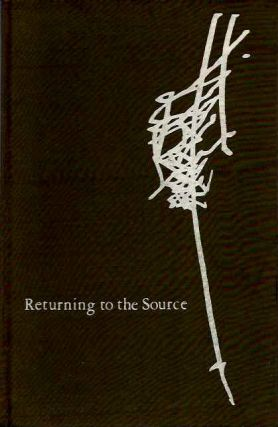 RETURNING TO THE SOURCE; Discourses on Zen. Bhagwan Shree Rajneesh.
