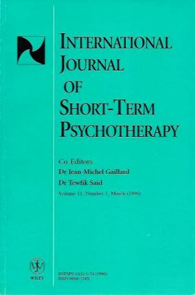INTERNATIONAL JOURNAL OF SHORT-TERM PSYCHOTHERAPY; Volume 11, Number 1, March 1996. Jean-Michel Gaillard, Tewfik Said.