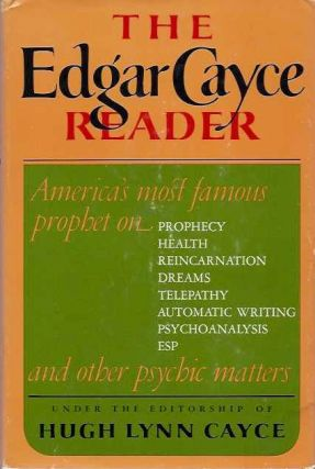 THE EDGAR CAYCE READER. Edgar Cayce