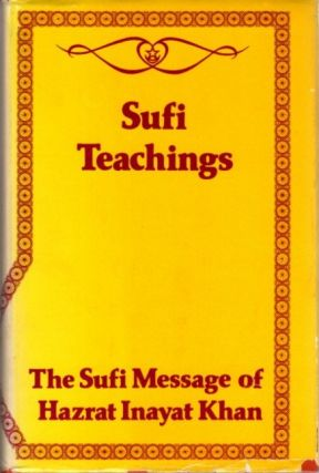 THE SUFI MESSAGE: VOLUME V. Hazrat Inayat Khan.