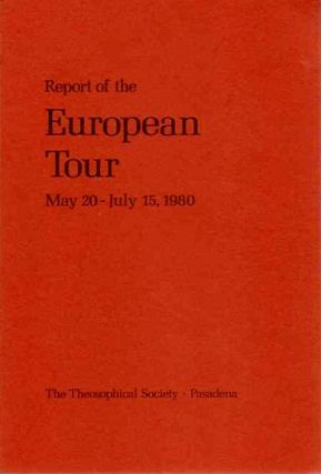REPORT ON THE EUROPEAN TOUR MAY 20 - JULY 15, 1980. Grace F. Knoche.