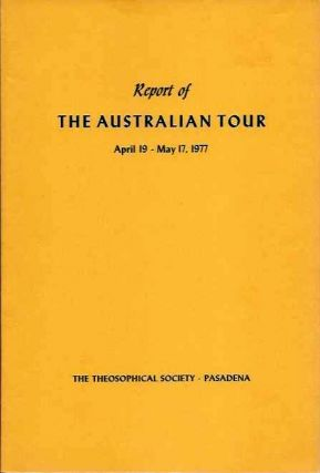 REPORT OF THE AUSTRALIAN TOUR APRIL 19 - MAY 17, 1977. Grace F. Knoche.