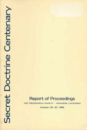 SECRET DOCTRINE CENTENARY; Report of Proceedings. Grace F. Knoche.