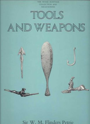 TOOLS AND WEAPONS. W. M. Flinders Petrie