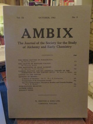 AMBIX, VOL. IX; The Journal of the Society for the Study of Alchemy and Early Chemistry