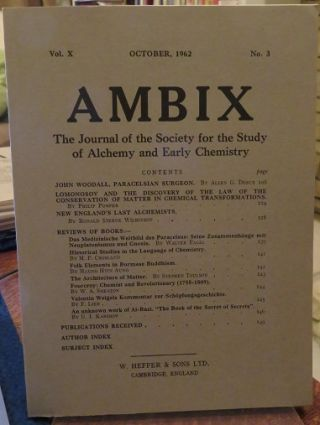 AMBIX, VOL. X; The Journal of the Society for the Study of Alchemy and Early Chemistry