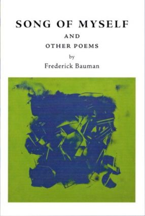 SONF OF MYSELF AND OTHER POEMS. Frederick Bauman