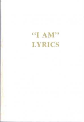 """I AM"" LYRICS. Guy W. Ballard"