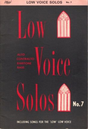LOW VOICE SOLOS NUMBER SEVEN; Sacred Songs for Alton, Contralto, Baritone Or Bass Singers. R. W. Stringfield, Floyd W. Hawkins.