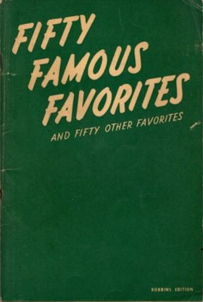 FIFTY FAMOUS FAVORITES AND FIFTY OTHER FAVORITES. Hugo Frey.