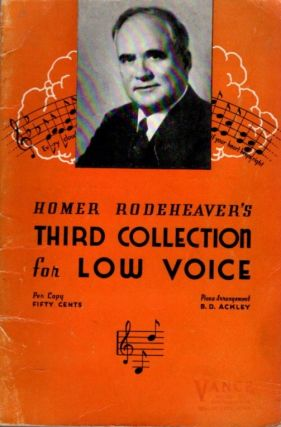 RODEHEAVER'S COLLECTION FOR LOW VOICE NO. 3. Homer Rodeheaver.