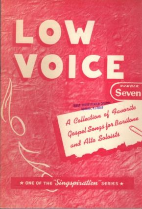 CHOICE COLLECTION OF GOSPEL SOLOS FOR LOW VOICE BOOK NUMBER SEVEN. Alfred Smith
