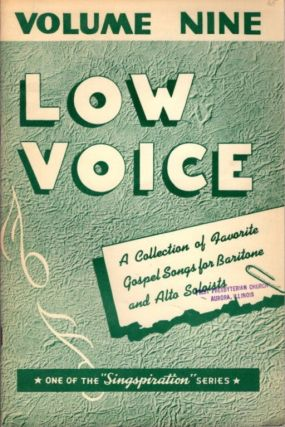 CHOICE COLLECTION OF GOSPEL SOLOS FOR LOW VOICE BOOK NUMBER NINE. Alfred Smith