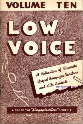 CHOICE COLLECTION OF GOSPEL SOLOS FOR LOW VOICE BOOK NUMBER TEN. Alfred Smith