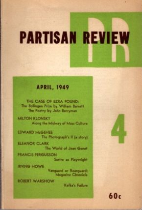 PARTISAN REVIEW; APRIL 1949; VOL XVI, NO. 4. William Phillips, Philip Rahv