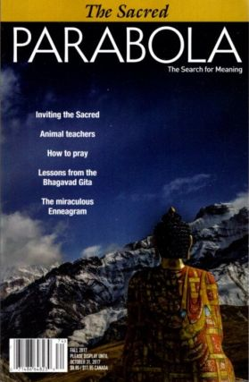 THE SACRED: PARABOLA, VOLUME 42, NO. 3, FALL 2017. Michel Conge, Ravi Ravindra, Lee Van Lear, Tracy Cochran, Lillian Firestone, Rodney Collin, Jeff Zaleski.