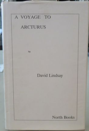 A VOYAGE TO ARCTURUS. David Lindsay.