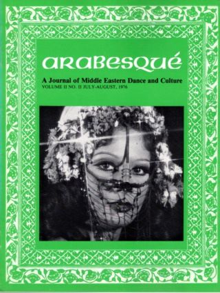 ARABESQUE: A JOURNAL OF MIDDLE EASTERN DANCE AND CULTURE, VOL. II, NO. II, JULY-AUG. 1976. Ibrahim Farrar.