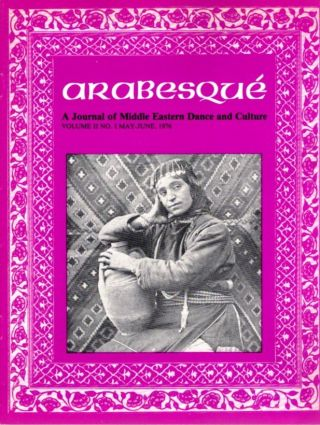 ARABESQUE: A JOURNAL OF MIDDLE EASTERN DANCE AND CULTURE, VOL. II, NO. I, MAY-JUNE 1976. Ibrahim Farrar.