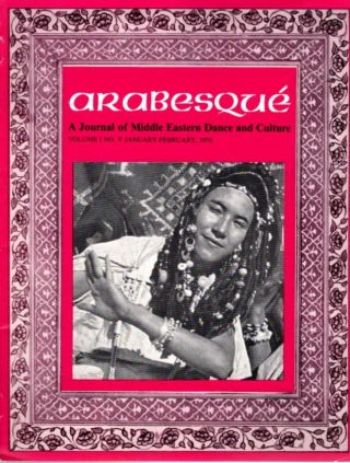 ARABESQUE: A JOURNAL OF MIDDLE EASTERN DANCE AND CULTURE, VOL. I, NO. V, JAN.-FEB. 1976. Ibrahim Farrar.