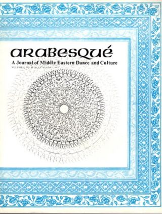 ARABESQUE: A JOURNAL OF MIDDLE EASTERN DANCE AND CULTURE, VOL. I, NO. II, JULY-AUG. 1975. Ibrahim Farrar.