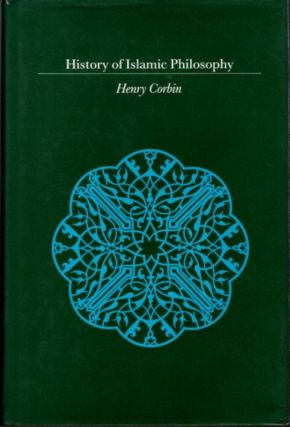 HISTORY OF ISLAMIC PHILOSOPHY. Henry Corbin