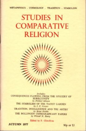 STUDIES IN COMPARATIVE RELIGION, VOL 11, NUMBER 4. F. Clive-Ross