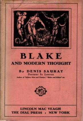 BLAKE AND MODERN THOUGHT. Denis Saurat.