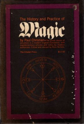 THE HISTORY AND PRACTICE OF MAGIC. Paul Christian