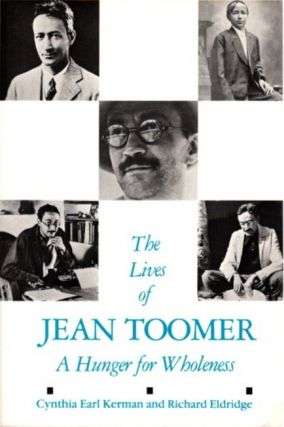 THE LIVES OF JEAN TOOMER. Jean Toomer, Cynthia Kerman, Richard Eldridge.