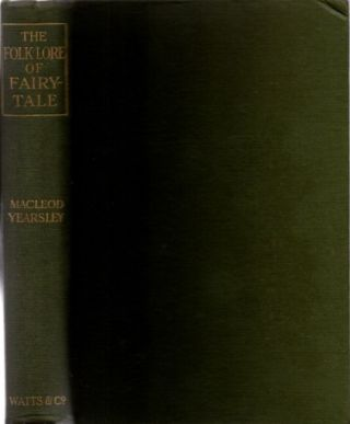 THE FOLKLORE OF FAIRT-TALE. MacLeod Yearsley