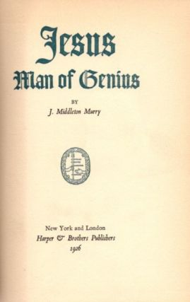 JESUS; Man of Genius. J. Middleton Murry