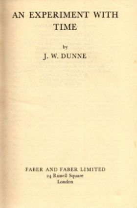 AN EXPERIMENT WITH TIME. J. W. Dunne.
